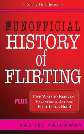 The Unofficial History of Flirting