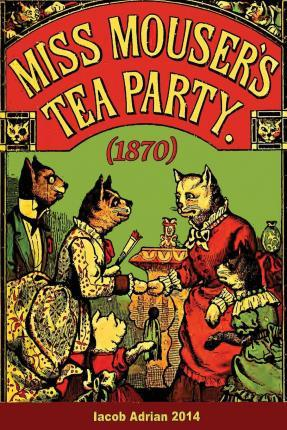 Miss Mouser's Tea Party (1870)