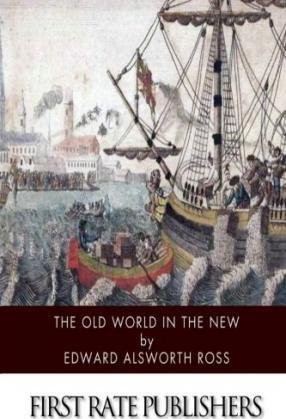 The Old World in the New