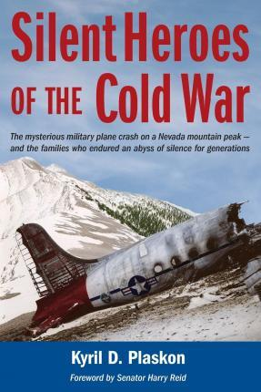 Silent Heroes of the Cold War