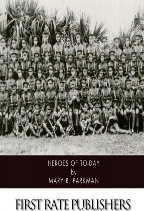 Heroes of To-Day