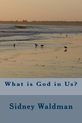 What Is God in Us?