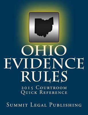 Ohio Evidence Rules Courtroom Quick Reference