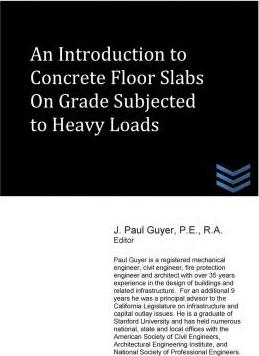 An Introduction to Slabs on Grade Subjected to Heavy Loads