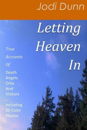 Letting Heaven in