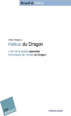 Haiku Du Dragon