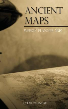 Ancient Maps Weekly Planner 2015