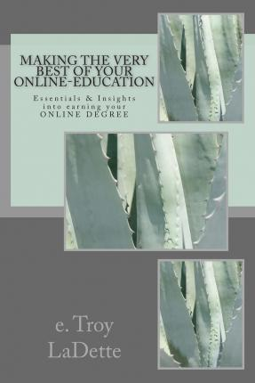 Making the Very Best of Your Online-Education