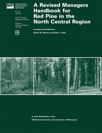 A Revised Managers Handbook for Red Pine in the North Central Region