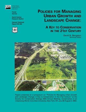 Policies for Managing Urban Growth and Landscape Change