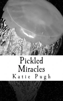 Pickled Miracles
