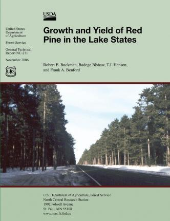 Growth an Yield of Red Pine in the Lake States