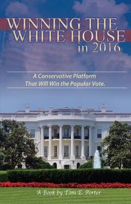 Winning the White House in 2016