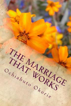 The Marriage That Works