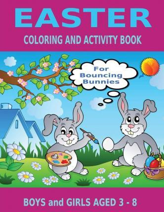 Easter Coloring and Activity Book for Bouncing Bunnies