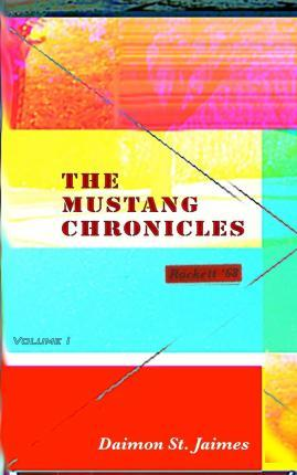 The Mustang Chronicles Vol. 1