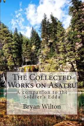 The Collected Works on Asatru
