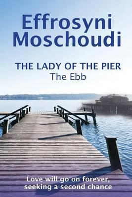 The Lady of the Pier (the Ebb - Book1)