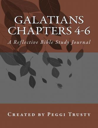 Galatians, Chapters 4-6