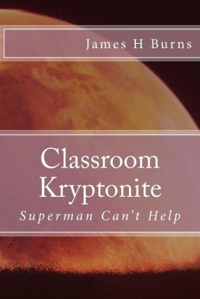 Classroom Kryptonite