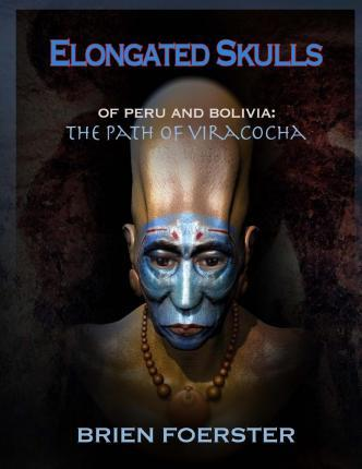 Elongated Skulls of Peru and Bolivia