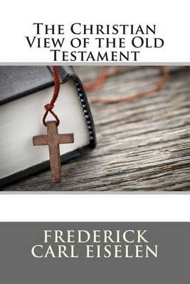 The Christian View of the Old Testament
