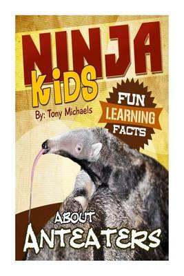 Fun Learning Facts about Anteaters