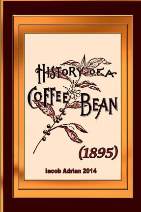History of a Coffee Bean (1895)