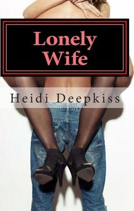 Lonely Wife