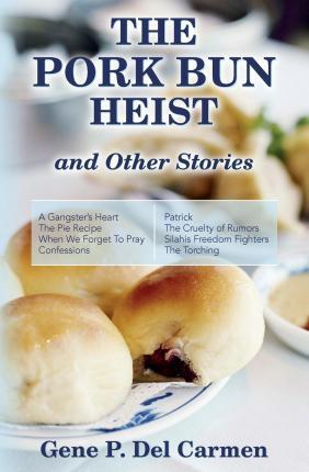The Pork Bun Heist and Other Stories