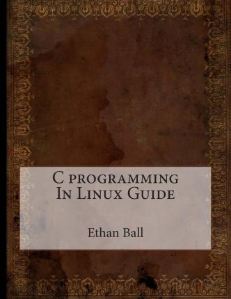 C Programming in Linux Guide