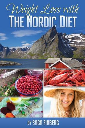 Weight Loss with the Nordic Diet – Saga Finberg