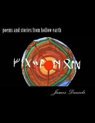 Poems and Stories from Hollow Earth
