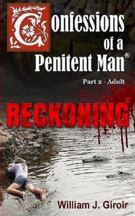 Confessions of a Penitent Man - Part 2