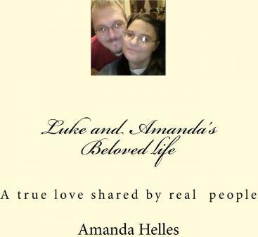Luke and Amandas Beloved Life