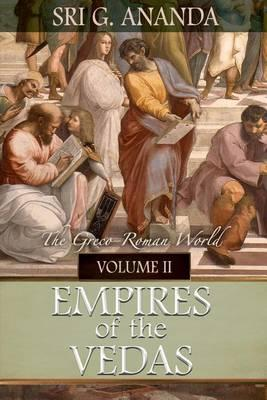 Empires of the Vedas Volume II
