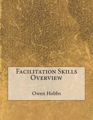 Facilitation Skills Overview