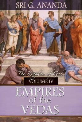 Empires of the Vedas Volume IV