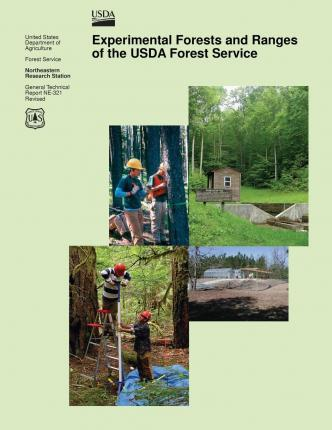 Experimental Forests and Ranges of the USDA Forest Service