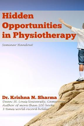 Hidden Opportunities in Physiotherapy