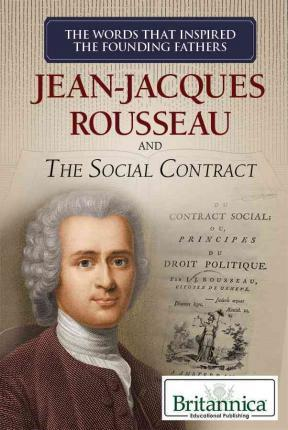Jean-Jacques Rousseau and the Social Contract