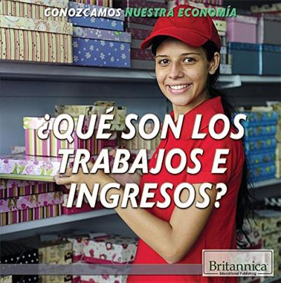 Que Son Los Trabajos E Ingresos? (What Are Jobs and Earnings?)