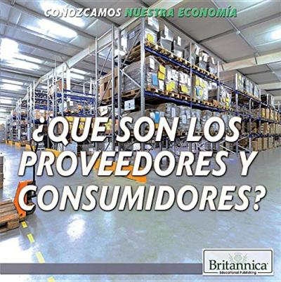 Que Son Los Fabricantes y Consumidores? (What Are Producers and Consumers?)