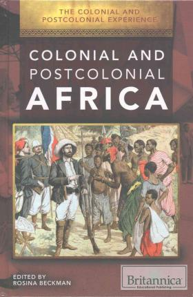 Colonial and Postcolonial Africa