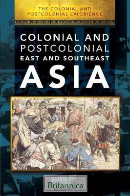 Colonial and Postcolonial East and Southeast Asia