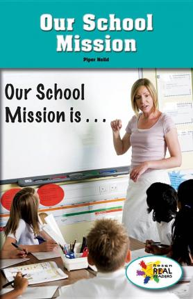 Our School Mission