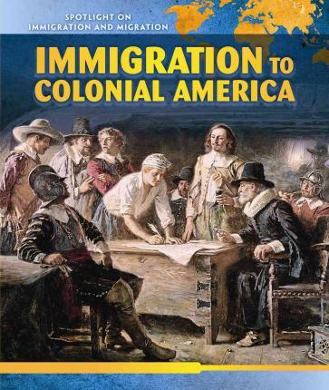 Immigration to Colonial America