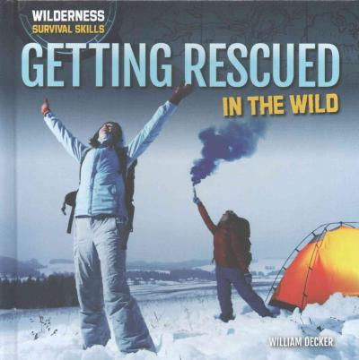 Getting Rescued in the Wild