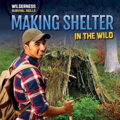 Making Shelter in the Wild