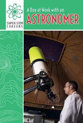 A Day at Work with an Astronomer